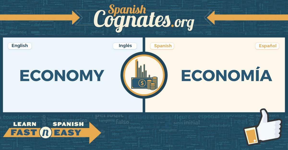 Spanish Cognate: economy-economía