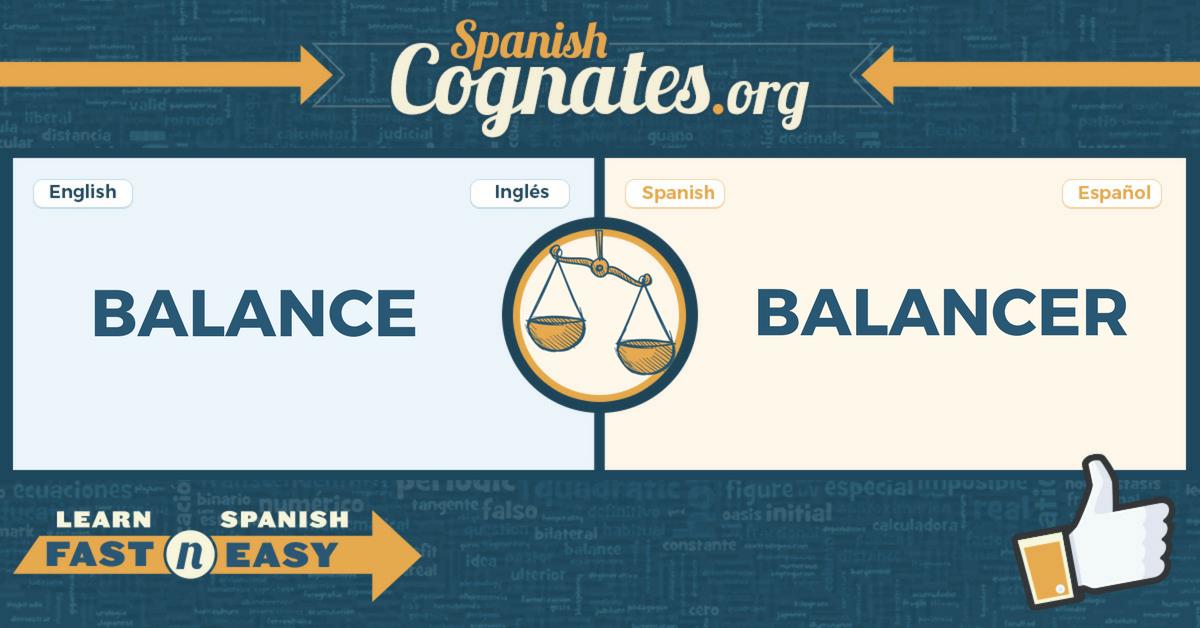 Spanish Cognates: balance-balancear
