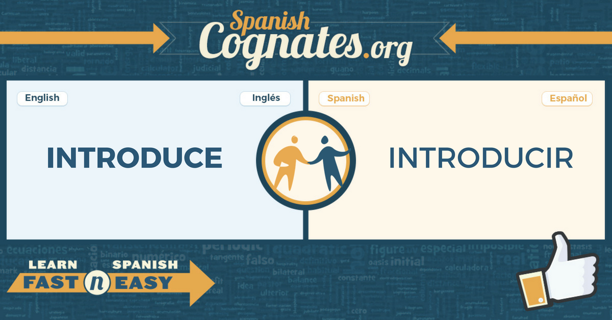 Spanish Cognates: introduce-introducir
