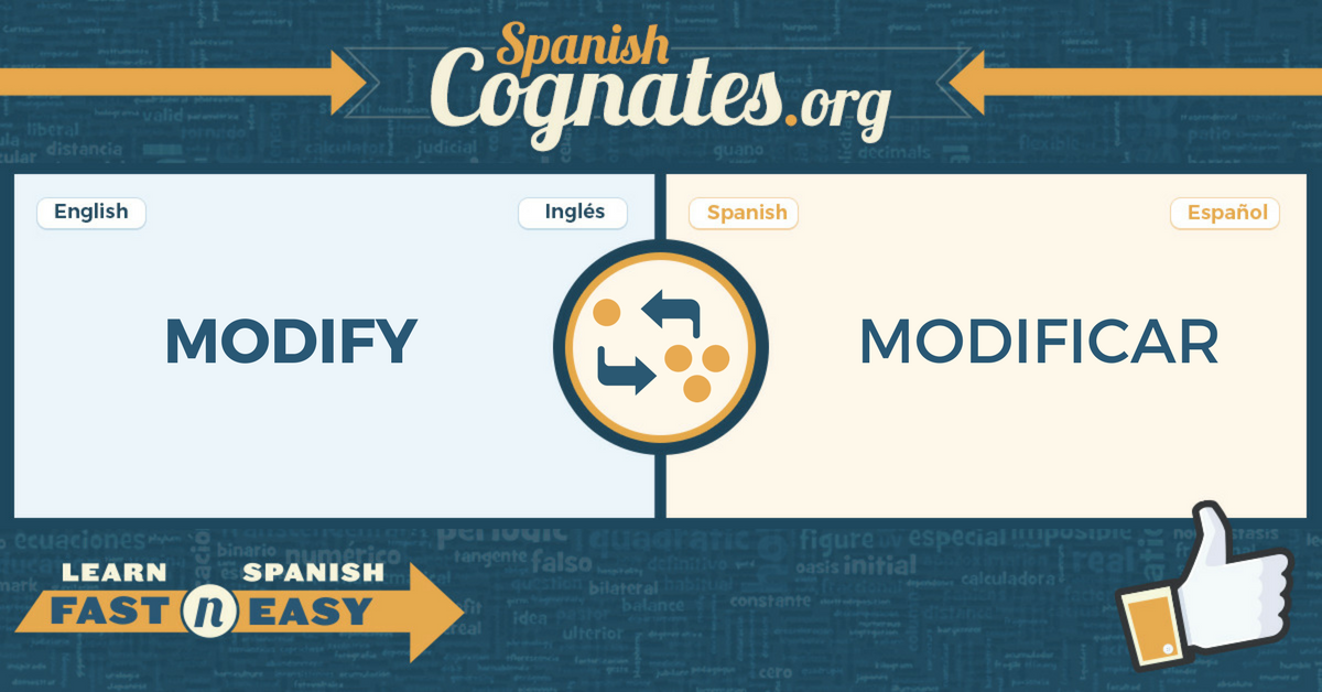 Spanish Cognates: modified-modificado