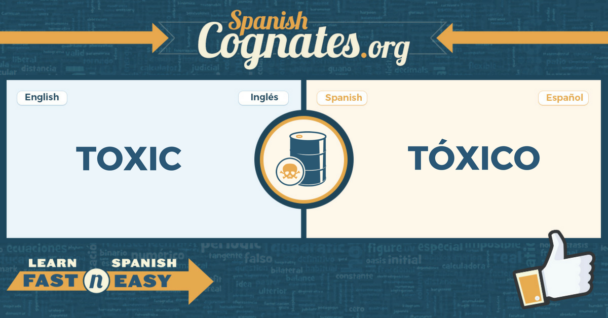 Spanish Cognates: toxic-tóxico