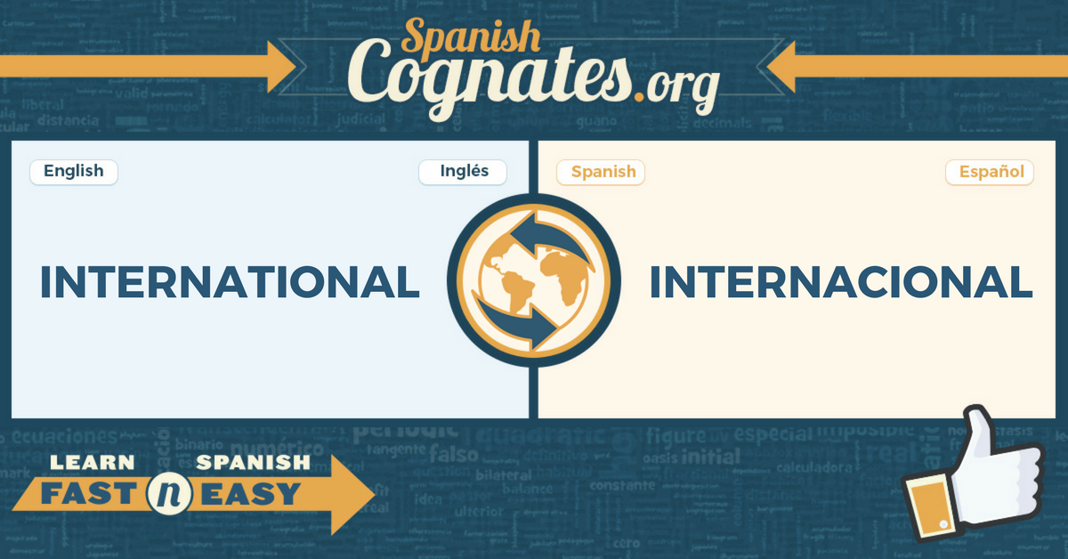 Spanish Cognates: International-Internacional
